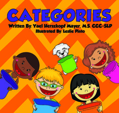 Learn CATEGORIES! This book, video, and song will help your child learn basic categories, sort objects into categories, and identify objects that do not belong.
