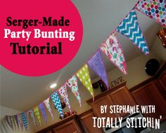 Serger-Made Bunting Tutorial