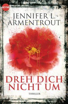 German: Don't Look Back by Jennifer L. Armentrout (Translation: Don't Turn Around) http://www.randomhouse.de/Paperback/Dreh-dich-nicht-um-Roman/Jennifer-L-Armentrout/e454896.rhd