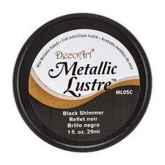 Black Shimmer DecoArt Metallic Lustre