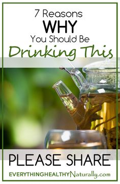 7 Reasons Why You Should Be Drinking This
