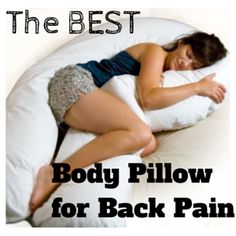 The 3 Finest Body Pillows for Back Pain (Reviews & Costs) - Back Pain Relief Products