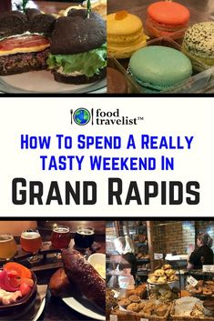 How To Spend A Really Awesome Weekend in Grand Rapids Michigan. #GrandRapids #PureMichigan