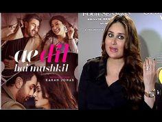 Kareena Kapoor reaction after watching Ae Dil Hai Mushkil movie.