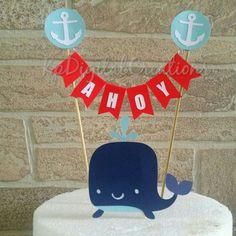 Nautical baby shower, Nautical cake topper, Nautical birthday, Whale cake topper, Whale birthday, Whale baby shower
