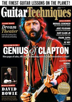 Guitar Techniques Magazine 254. Your guide to the genius of #Clapton! Nine pages of #solos, #riffs, and #licks detailing each era in his extraordinary career!