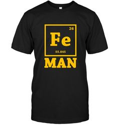 Iron Chemistry Man Science t shirt Cool Funny Superhero Chemistry T Shirts, Chemistry Humor, Snl News, New Girl Quotes, Science Tshirts, Parks And Recreation, Cool T Shirts, Iron, Spanish Website