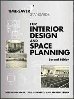 The NOOK Book (eBook) of the Time-Saver Standards for Interior Design and Space Planning by Joseph DeChiara, Julius Panero, Martin Zelnik Interior Design Books, Interior Design Business, Book Design, Library Design, Interior Designing, Commercial Interiors, Furniture Styles, Furniture Design, Design Reference