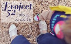 Project 52: Stay Awake is a year-long series that will encourage you to stay focused on what matters. Join along at any point and just start...