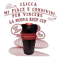 Vinci la nuova Keep Cup di Arnold Coffee