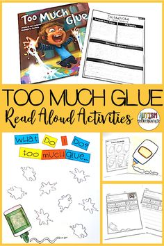 Too Much Glue by Jason Lefebvre. Behavior Basics Book Club Curriculum for students with special needs and autism.