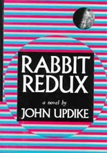 "Books (1971)-Rabbit Redux by John Updike, From the critically acclaimed ""Rabbit Series"" which contain four books, each released 10 years after the one before beginning with Rabbit Run in 1960. Updike is a master in capturing the culture of the time. In this the second novel we find high school basketball star Rabbit divorced with custody of his teenage boy as they live through counterculture of the late Sixties."