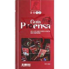 Guía Proensa de los mejores vinos de España 2012