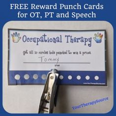 Free Reward Punch Cards for OT/PT/Speech and even blank ones!!!