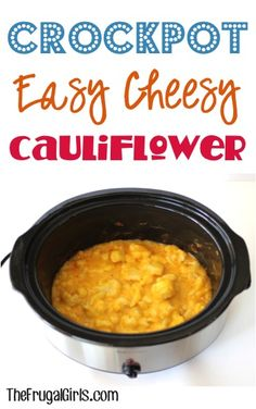 Crockpot Easy Cheesy Cauliflower Recipe! ~ from TheFrugalGirls.com ~ this Slow Cooker side dish is perfect for your holiday meals or a delicious dinner side! #slowcooker #recipes #thefrugalgirls