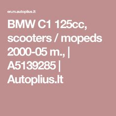 BMW scooters / mopeds m. Bmw C1, 125cc Scooter, Mopeds, Scooters, Abs, 6 Pack Abs, Six Pack Abs, Ab Workouts, Ab Exercises