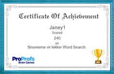 Janey1's certificate on Sinonieme vir lekker Word Search Game Word Search Games, Word Games, Family Game Night, Family Games, Crossword Puzzle Games, Hangman Game, Rd Congo, Human Digestive System, Character Words