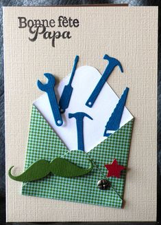 Father's Day Card with Flight of Tools Diy For Kids, Crafts For Kids, Diy Paper, Paper Crafts, Spellbinders Cards, Fathers Day Cards, Happy Birthday Cards, Masculine Cards, Diy Cards