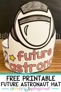 Free Printable Future Astronaut Hat