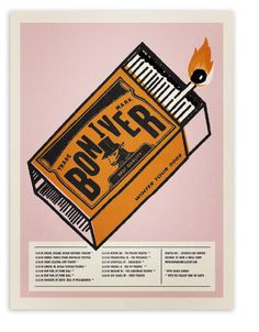 Love everything about this Bon Iver poster - the colour palette, the halftone dots, that it's a matchbox. Tour Posters, Band Posters, Music Posters, Concert Posters, Gig Poster, Festival Posters, Lettering, Vintage Posters, Retro Posters
