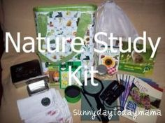 Homemade Nature Study Kit a great post with good narture to do and explore resources! by sunny day today mama