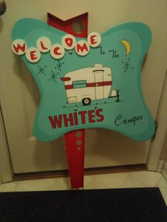 Very cute campsite sign-so retro