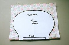 I made a bunch of these tonight, i make one similar but i liked this shape better for practical reasons...i use terry cloth (sometimes minky) on one side and cotton flannel on the other I think this is a much better fabric combo for burp cloths. I also enlarged the pattern and made mine bigger, after seam allowance my tweak is a better size.