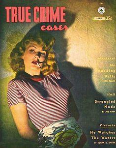 True Crime Cases - April 1942 - Canada