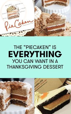 There's no question that the best part of any Thanksgiving feast is the desserts: pumpkin or potato pie covered in whipped cream, pecan pie drizzled with caramel, and spice cake slathered in frosting. The only thing that could beat these delicious treats is all of those desserts combined into one. Meet the piecaken.  The piecaken is a sweet twist on the slightly disgusting American tradition of stuffing a chicken into a duck, then shoving that duck into a turkey and calling it a turducken…