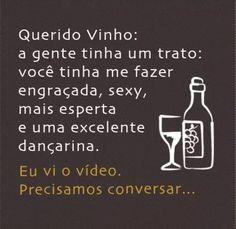 Kkkkkkkk vinho...