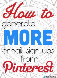 How to generate more email sign ups from #Pinterest | via #BornToBeSocial - Pinterest Marketing
