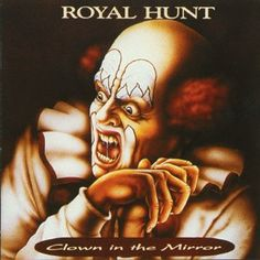 Royal Hunt - Clown In The Mirror  08/03/14