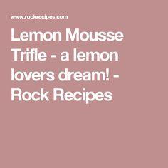 Lemon Mousse Trifle - a lemon lovers dream! It's a simple but delicious combination of sponge cake, lemon mousse, limoncello liqueur and whipped cream. Lemon Mousse Cake, Rock Recipes, Cake Recipes, Candied Lemon Peel, Silicone Baking Sheet, 4 Ingredient Recipes, Lemon Curd Recipe, Vanilla Whipped Cream, Cake Toppings