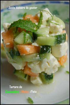 Juste histoire de goûter: Tartare de Concombre, Melon & Feta