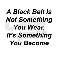 The goal of any black belt is to become a white belt again. meaning you wear the belt so long you wear the color off. be the warrior of your own life Taekwondo Quotes, Karate Quotes, Taekwondo Girl, Taekwondo Forms, Sign Quotes, Funny Quotes, Orlando, Hd Wallpaper Quotes, Judo Karate