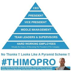 No Thanks ! Looks like a pyramid scheme.  We have a beter way. It's called Network Marketing  => www.leadsystemtools.com  #networkmarketing #mlm #multilevelmarketing #pyramid  #attractionmarketing #homebusiness #makemoneyonline #leadgeneration #mlm #younique #jeunesse #paycation #empowernetwork #iasotea #itworks #acn #4life #advocare #amway #foreverliving #isagenix #herbalife #arbonne #makemoney #successquotes #quotes