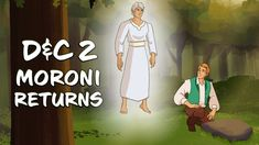 "Come Follow Me - D&C 2 - ""Moroni Returns"""
