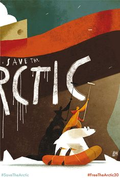 Save the Arctic by Riccardo Guasco for Greenpeace. One of 30 works by Italian artists inspired by what happened to the Arctic 30 activists and the fate of the Arctic. #FreeTheArctic30, #SaveTheArctic