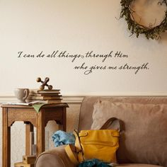 I Can Do All Things Through Him - Vinyl Wall Art