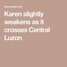 Karen slightly weakens as it crosses Central Luzon