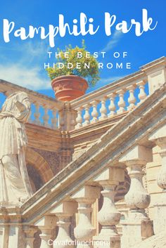 The Best of Hidden Rome from a Local's Perspective! #Rome #Roma #Pamphili #Italy