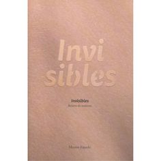 INVISIBLES Fajardo, Products, Social Equality, Libros, Gadget