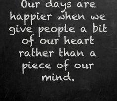 Amen to that! #GiveABitOfYourHeart #NotAPieceOfYourMind