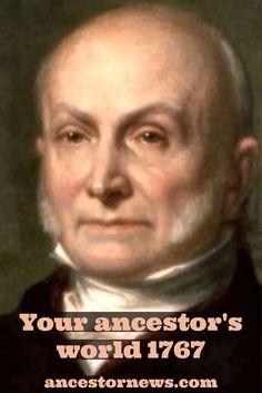 Ever wonder which of your ancestors lived during the presidency of John Quincy Adams? http://ancestornews.com/john-quincy-adams-1767/?utm_campaign=coschedule&utm_source=pinterest&utm_medium=Nancy%20Hendrickson&utm_content=Your%20Ancestor%27s%20World%20-%20John%20Quincy%20Adams%201767