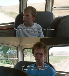 Napoleon Dynamite (Ah, riding on the bus....such 'fond' memories)
