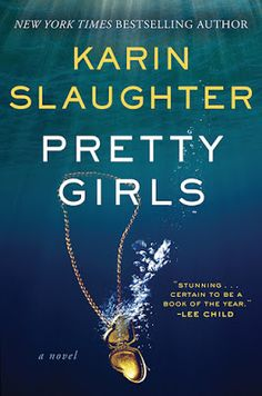 Pretty Girls - Karin Slaughter epub Download >> http://www.ebookkake.com/2015/12/epub-pretty-girls-karin-slaughter-free.html