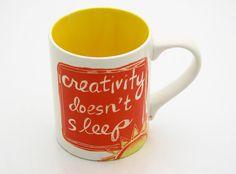 Creativity Doesn't Sleep Mug.