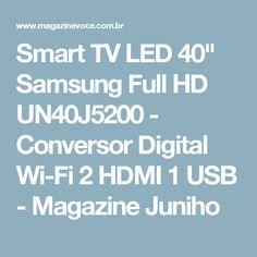 """Smart TV LED 40"""" Samsung Full HD UN40J5200 - Conversor Digital Wi-Fi 2 HDMI 1 USB - Magazine Juniho"""
