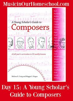 Young Scholar's Guide to Composers (Digital Edition) – Bright Ideas Press Music Lesson Plans, Music Lessons, Piano Lessons, Find Music, Music Classroom, Classroom Ideas, Music Education, Classical Education, Classical Music