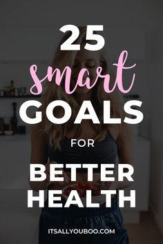 Want to get healthy, eat better, or lose weight? Do you wonder, what are some good health goals? Here's a hint, it's about more than physical fitness. Click here for 25 SMART health goals examples and exactly how to set them. Plus, get your FREE Printable SMART Goals Workbook. Don't forget, health is about more than fitness, it's emotional and mental as well. Take care of yourself! Wellness Tips, Health And Wellness, Health Fitness, Health Goals, Health Tips, Women's Health, Self Development, Personal Development, Fitness Goals